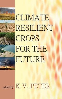Climate Resilient Crops for the Future