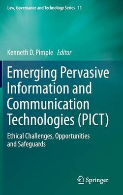 Emerging Pervasive Information and Communication Technologies (PICT)