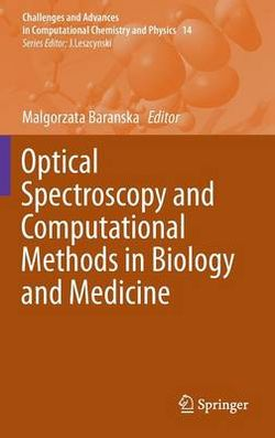 Optical Spectroscopy and Computational Methods in Biology and Medicine