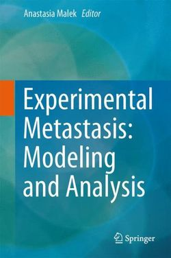 Experimental Metastasis: Modeling and Analysis