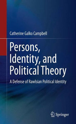 Persons, Identity, and Political Theory