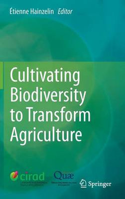 Cultivating Biodiversity to Transform Agriculture