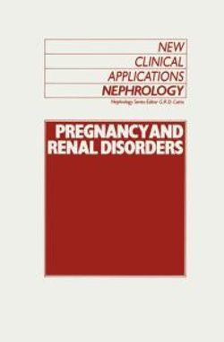 Pregnancy and Renal Disorders