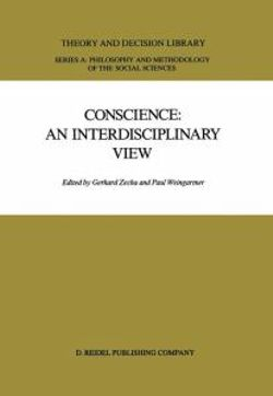 Conscience: An Interdisciplinary View