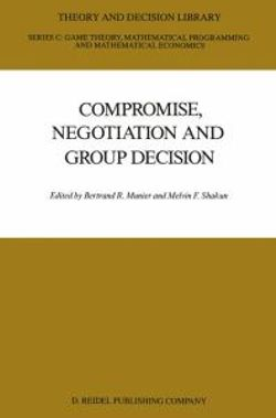 Compromise, Negotiation and Group Decision