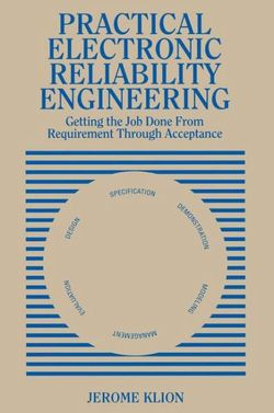 Practical Electronic Reliability Engineering