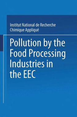 Pollution by the Food Processing Industries in the EEC