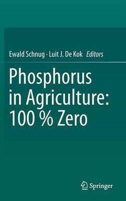 Phosphorus in Agriculture: 100 % Zero