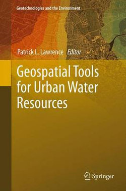 Geospatial Tools for Urban Water Resources
