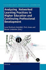 Analysing Networked Learning Practices in Higher Education and Continuing Professional Development