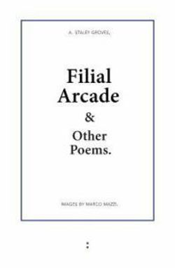Filial Arcade & Other Poems