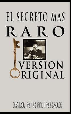 El Secreto Mas Raro (The Strangest Secret)