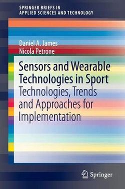 Sensors and Wearable Technologies in Sport