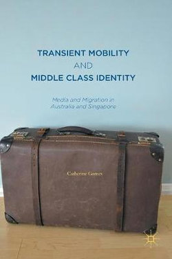 Transient Mobility and Middle Class Identity