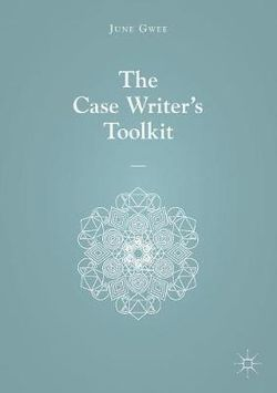 The Case Writer's Toolkit