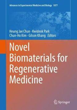 Novel Biomaterials for Regenerative Medicine