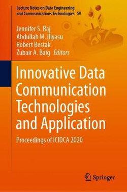 Innovative Data Communication Technologies and Application