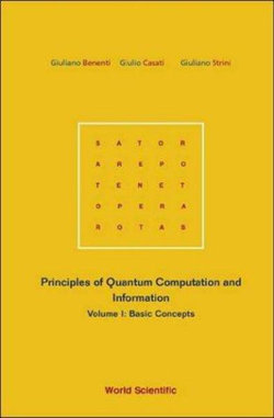 Principles Of Quantum Computation And Information - Volume I: Basic Concepts