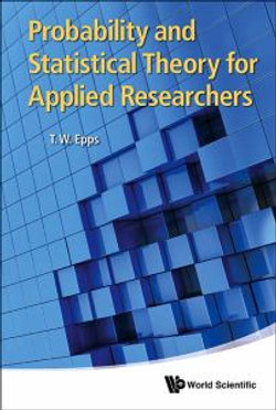 Probability And Statistical Theory For Applied Researchers