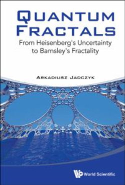 Quantum Fractals: From Heisenberg's Uncertainty To Barnsley's Fractality