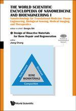 The World Scientific Encyclopedia of Nanomedicine and Bioengineering II