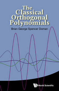 Classical Orthogonal Polynomials, The