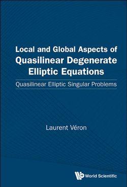 Local and Global Aspects of Quasilinear Degenerate Elliptic Equations