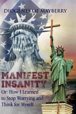 Manifest Insanity