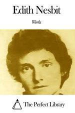 Works of Edith Nesbit