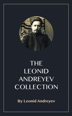 The Leonid Andreyev Collection