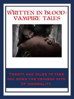 Written In Blood: Vampire Tales