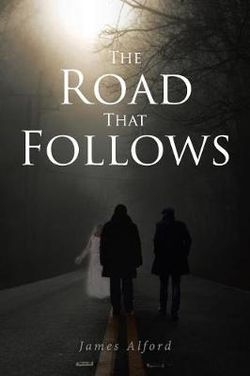 The Road That Follows