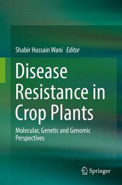Disease Resistance in Crop Plants