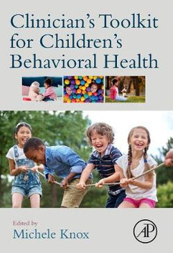 Clinician's Toolkit for Children's Behavioral Health