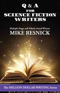Q & A for Science Fiction Writers