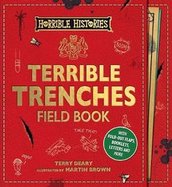 Horrible Histories: Terrible Trenches Field Book