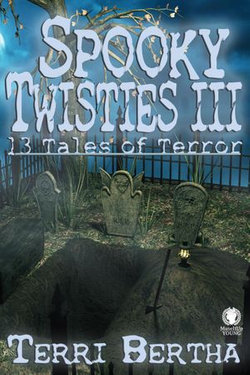 Spooky Twisties III