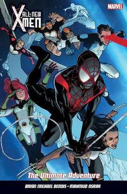 All New X-Men Vol. 6: the Ultimate Adventure