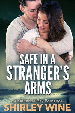 Safe In A Stranger's Arms