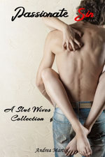 Passionate Sin: A Slut Wives Collection