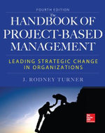 Handbook of Project-Based Management, Fourth Edition