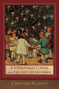 A Christmas Carol and the Gift of the Magi