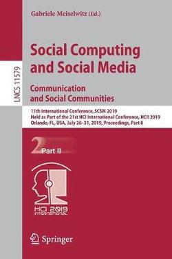 Social Computing and Social Media. Communication and Social Communities