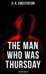 The Man Who Was Thursday (Political Thriller)