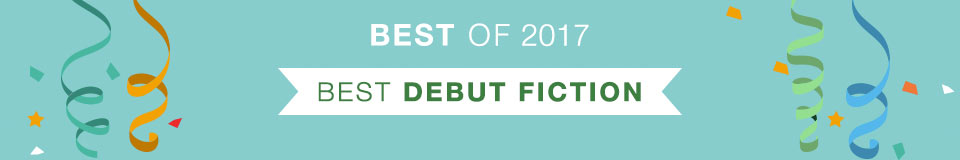 Best of 2017 - Top 10 Fiction
