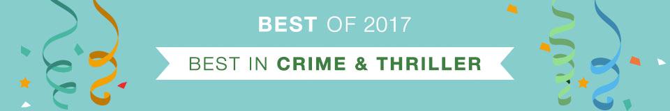 Best of 2017 - Best in Crime & Thriller