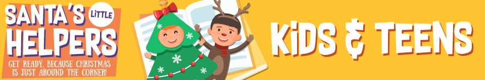 Santa's Little Helpers Kids and Teens