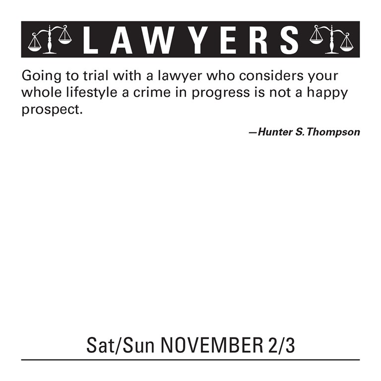 Lawyers: Jokes, Quotes and Anecdotes 2019 Day-to-Day Calendar